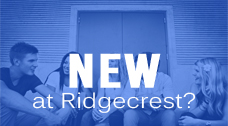 New at Ridgecrest
